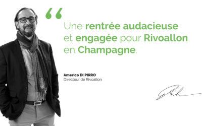 Une rentrée engagée et audacieuse pour Rivoallon en Champagne !